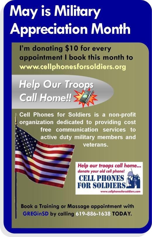 GREGinSD/ Squirt1 is donating $10 for every booked appointment to www.CellPhonesForSoldiers.com